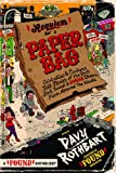 Requiem for a Paper Bag: Celebrities and Civilians Tell Stories of the Best Lost, Tossed, and Found Items from Around the World (Found Anthology) (1416560548) by Rothbart, Davy