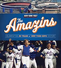 The Amazins Celebrating 50 Years of New York Mets History
