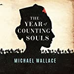The Year of Counting Souls | Michael Wallace