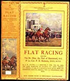 img - for Flat Racing (The Lonsdale Library Vol XXVIII) book / textbook / text book