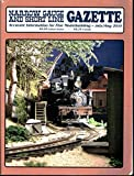 img - for Narrow Gauge and Short Line Gazette - Accurate information for fine modelmaking - July/ August 2010 book / textbook / text book