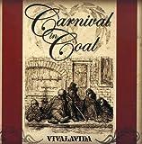 Vivalavida by Carnival In Coal