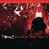 Release the Panic / Recalibrated Edition