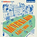 Motherland: A Novel (       UNABRIDGED) by Amy Sohn Narrated by Christine Marshall
