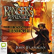 The Burning Bridge: Ranger's Apprentice, Book 2 | John Flanagan