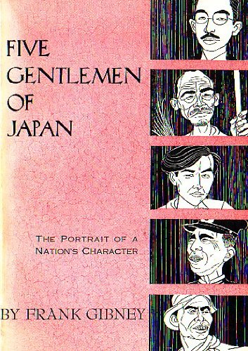 Five Gentlemen of Japan, Frank B Gibney