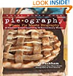 Pieography: Where Pie Meets Biography...