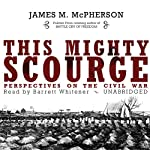 This Mighty Scourge: Perspectives on the Civil War | James M. McPherson