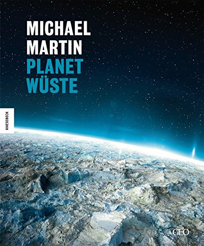 Michael Martin: Planet Wüste