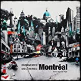 Découvertes: Montréal / Discoveries: Montréal (Bilingual, French-english)