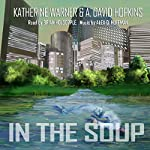 In the Soup | Katherine Warner,A. David Hopkins