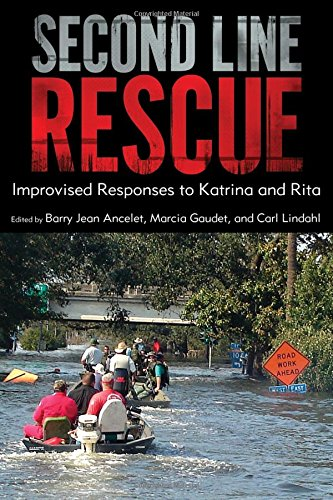 Second Line Rescue: Improvised Responses to Katrina and Rita