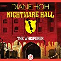 Whisperer Audiobook by Diane Hoh Narrated by Tara Sands