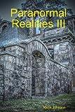 Paranormal Realities III