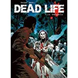 Dead Life, Tome 1 :par Gaudin