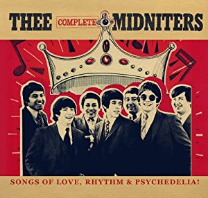 Thee Complete Midniters: Songs of Love, Rhythm and Psychedilia