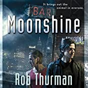 Moonshine: Cal Leandros, Book 2 | Rob Thurman