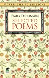 Selected Poems (Dover Thrift Editions) (0486264661) by Emily Dickinson