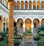 Cuban Elegance
