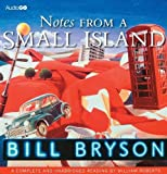 Bill Bryson Notes from a Small Island (BBC Audiobooks)