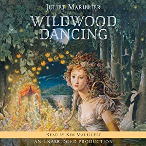 Wildwood Dancing | [Juliet Marillier]