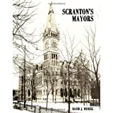 Scranton's Mayors ~ David J. Wenzel
