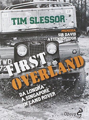 first-overland-da-londra-a-singapore-in-land-rover
