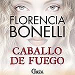 Caballo de fuego: Gaza | Florencia Bonelli