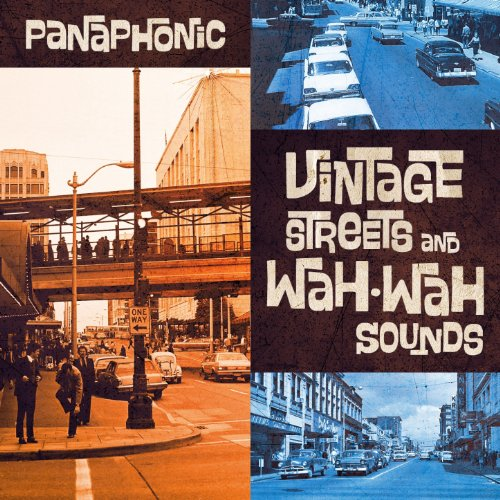 Panaphonic-Vintage Streets And Wah-Wah Sounds-CD-2012-iHF Download