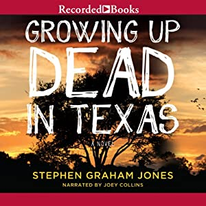 Growing Up Dead in Texas Audiobook