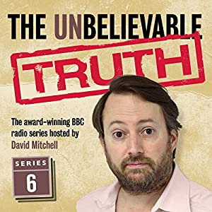 The Unbelievable Truth, Series 6 Radio/TV Program