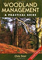 Woodland Management: A Practical Guide