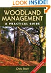 Woodland Management: A Practical Guid...