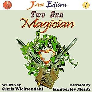 Two Gun Magician Audiobook