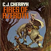 Fires of Azeroth: Morgaine, Book 3 | C. J. Cherryh