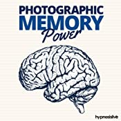 Photographic Memory Power - Hypnosis | [Hypnosis Live]