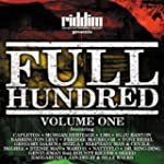 Riddim Presents Full Hundred Vol. 1