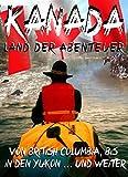 Kanada: Land der Abenteuer