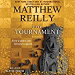 The Tournament | Matthew Reilly