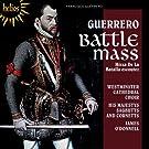 Guerrero: Battle Mass