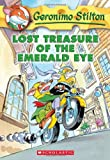 Lost Treasure of the Emerald Eye (Geronimo Stilton, No. 1)
