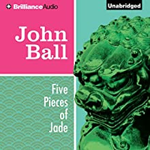 Five Pieces of Jade: Virgil Tibbs, Book 4 (       UNABRIDGED) by John Ball Narrated by Dion Graham