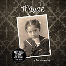 Maude Audiobook by Donna Mabry Narrated by Shana Gagnon
