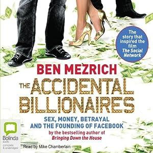 The Accidental Billionaires   [Ben Mezrich]