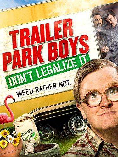 Trailer Park Boys Don't Legalize It Soundtrack - reddit