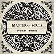 Master of Souls: A Mystery of Ancient Ireland | Peter Tremayne