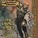 The Savage Caves: A Dungeons & Dragons Novel, Book 1 Audiobook by T. H. Lain Narrated by Dolph Amick