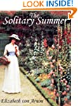 THE SOLITARY SUMMER (illustrated Eliz...