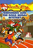 Geronimo and the Gold Medal Mystery (Geronimo Stilton (Numbered Prebound))