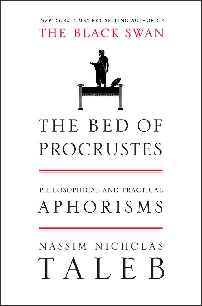 The Bed of Procrustes: Philosophical and Practical Aphorisms ...